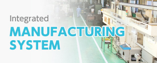 Integrated MANUFACTURING SYSTEM